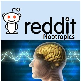Reddit: Nootropics or human experiences on Reddit?